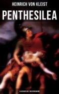 ebook: Penthesilea (Klassiker des Theaterkanons)