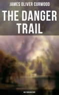 eBook: The Danger Trail (Western Mystery)