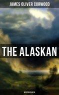 ebook: The Alaskan (Western Classic)