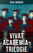 eBook: Vivat Academia-Trilogie