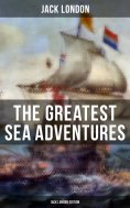 eBook: The Greatest Sea Adventures - Jack London Edition