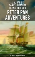 ebook: Peter Pan Adventures: All 7 Books in One Illustrated Edition