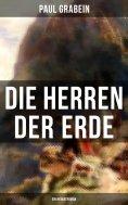 eBook: Die Herren der Erde (Ein Heimatroman)