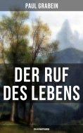 eBook: Der Ruf des Lebens (Ein Heimatroman)