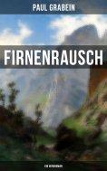 eBook: Firnenrausch: Ein Bergroman