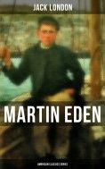 eBook: Martin Eden (American Classics Series)