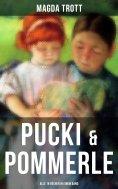 eBook: PUCKI & POMMERLE: Alle 18 Bücher in einem Band
