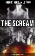 ebook: THE SCREAM - 60 Horror Tales in One Edition