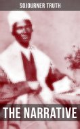 eBook: THE NARRATIVE OF SOJOURNER TRUTH