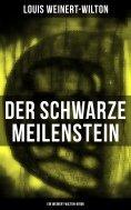 eBook: Der schwarze Meilenstein (Ein Weinert-Wilton-Krimi)