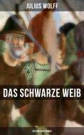 ebook: Das schwarze Weib: Historischer Roman