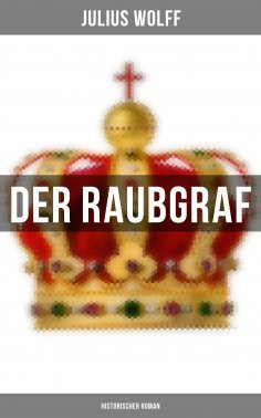eBook: Der Raubgraf: Historischer Roman