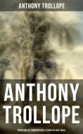 eBook: Anthony Trollope: Christmas at Thompson Hall & Other Holiday Sagas