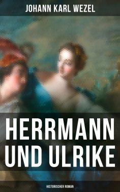 ebook: Herrmann und Ulrike: Historischer Roman