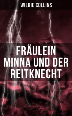 eBook: Fräulein Minna und der Reitknecht