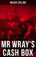 eBook: MR WRAY'S CASH BOX