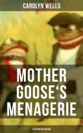 eBook: Mother Goose's Menagerie (Illustrated Edition)