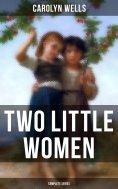 eBook: Two Little Women (Complete Series)