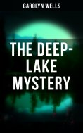 ebook: THE DEEP-LAKE MYSTERY