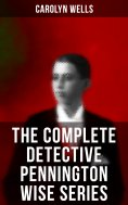 eBook: The Complete Detective Pennington Wise Series
