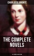 eBook: The Complete Novels of Charlotte Brontë – All 5 Books in One Edition