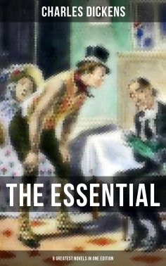 ebook: The Essential Dickens – 8 Greatest Novels in One Edition