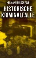 eBook: Historische Kriminalfälle