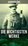 eBook: Die wichtigsten Werke von Hermann Löns