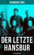 eBook: Der letzte Hansbur: Historischer Roman