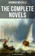 ebook: The Complete Novels of Herman Melville - All 10 Novels in One Edition