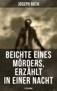 eBook: Beichte eines Mörders, erzählt in einer Nacht (Psychokrimi)
