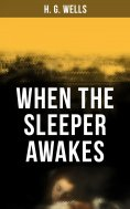 eBook: When the Sleeper Awakes