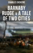 ebook: Barnaby Rudge & A Tale of Two Cities