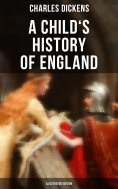 ebook: A Child's History of England (Illustrated Edition)