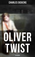 eBook: Oliver Twist (Illustrated)