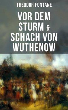ebook: Vor dem Sturm & Schach von Wuthenow