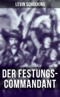 eBook: Der Festungs-Commandant