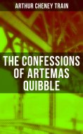 eBook: The Confessions of Artemas Quibble