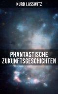 eBook: Phantastische Zukunftsgeschichten