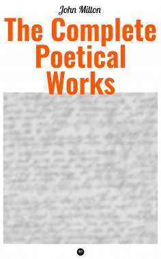 eBook: The Complete Poetical Works of John Milton