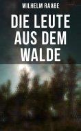 eBook: Die Leute aus dem Walde