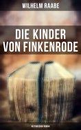 eBook: Die Kinder von Finkenrode: Historischer Roman