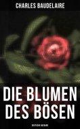 eBook: Die Blumen des Bösen (Deutsche Ausgabe)