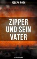 eBook: Zipper und sein Vater: Historischer Roman