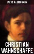 eBook: Christian Wahnschaffe