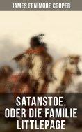 eBook: Satanstoe, oder die Familie Littlepage