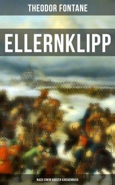 eBook: Ellernklipp: Nach einem Harzer Kirchenbuch