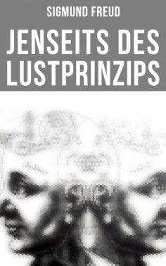 ebook: Sigmund Freud: Jenseits des Lustprinzips