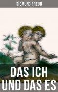ebook: Sigmund Freud: Das Ich und das Es
