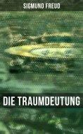 ebook: Sigmund Freud: Die Traumdeutung